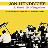 Good Git Together ~ Jon Hendricks