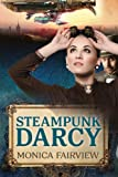 img - for Steampunk Darcy: A Pride and Prejudice Novel Set in the Future book / textbook / text book