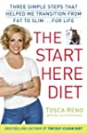 The Start Here Diet: Three Simple Ste...