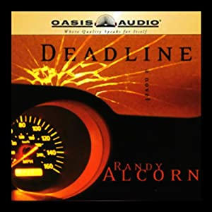 Deadline | [Randy Alcorn]