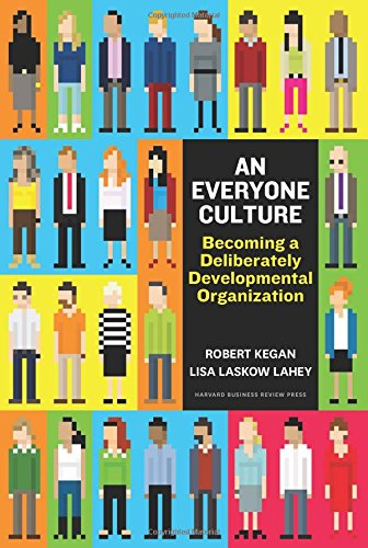 An Everyone Culture: Becoming a Deliberately Developmental Organization (Learning Organization compare prices)