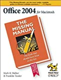 img - for Office 2004 for Macintosh: The Missing Manual 1st edition by Mark Holt Walker, Franklin Tessler, Paul Berkowitz (2005) Paperback book / textbook / text book