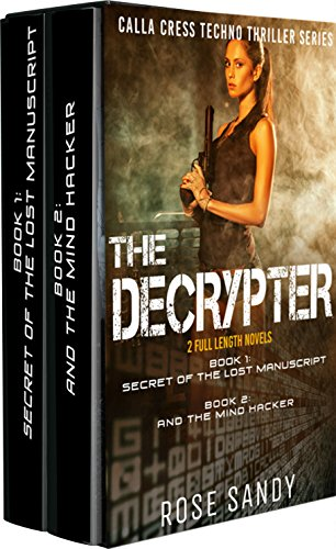the-calla-cress-techno-thriller-series-box-set-secret-of-the-lost-manuscript-the-mind-hacker-calla-c