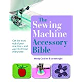 The Sewing Machine Accessory Bibleby Wendy Gardiner
