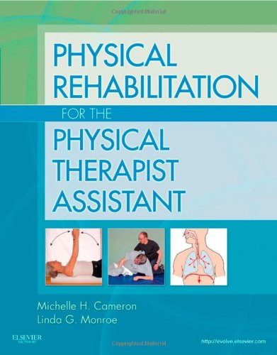 Physical Rehabilitation for the Physical Therapist...