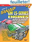 How to Swap Gm LS-Series Engines into...