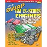 How to Swap GM LS-Series Engines into Almost Anything (S-A Design) ~ Jefferson Bryant