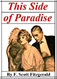 This Side of Paradise eBook: F. Scott Fitzgerald