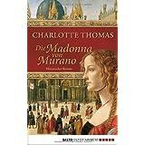 """Die Madonna von Muranovon """"Charlotte Thomas"""""""