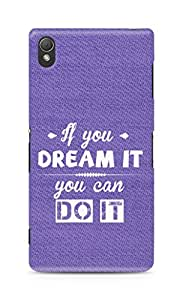 Amez If you can Dream it You can do it Back Cover For Sony Xperia Z3