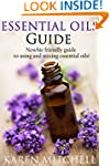 Essential Oils Guide: What Are Essent...