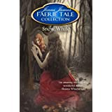 Snow White (Faerie Tale Collection Book 7) ~ Jenni James