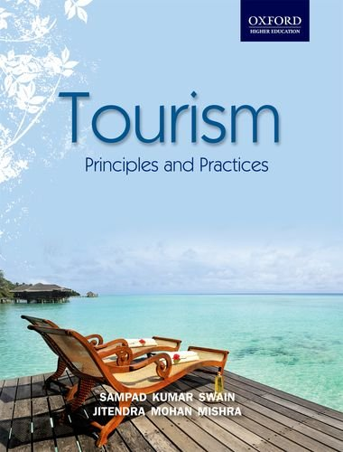 Tourism: Principles and Practices (Oxford Higher Education)