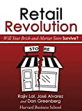 img - for Retail Revolution: Will Your Brick-and-Mortar Store Survive? by Rajiv Lal (2015-01-29) book / textbook / text book