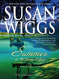 Summer At Willow Lake: Lakeshore Chronicles Book 1 by Susan Wiggs ebook deal