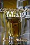 Motorcycle Man (The Dream Man Series)