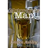 Motorcycle Man (The Dream Man Series Book 4) ~ Kristen Ashley
