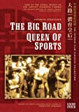 The Big Road/Queen of Sports