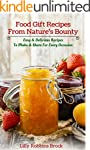 Food Gift Recipes From Nature's Bount...