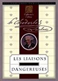 Image of Dangerous Liaisons [Les Liaisons Dangereuses] (Annotated) (Literary Classics Collection Book 63)