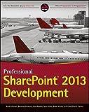 img - for Professional SharePoint 2013 Development by Reza Alirezaei (2013-03-11) book / textbook / text book