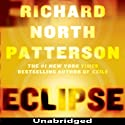 Eclipse (       UNABRIDGED) by Richard North Patterson Narrated by Peter Francis James