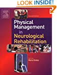 Physical Management in Neurological R...