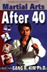 Martial Arts After 40 (English Edition)