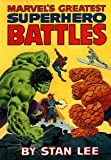 Marvel's Greatest Superhero Battles (0671243918) by Stan Lee