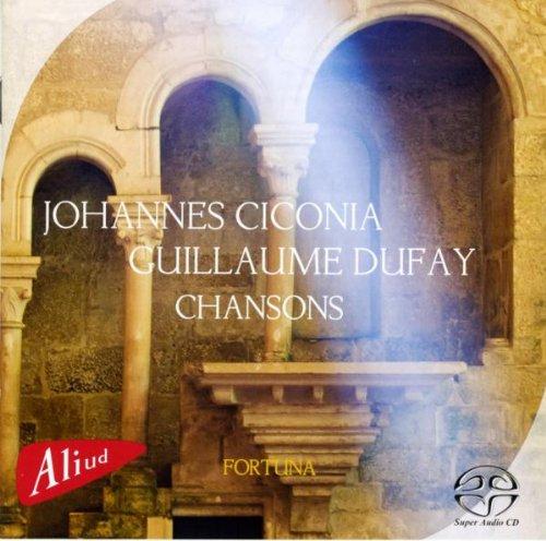 SACD : CICONIA / DUFAY / FORTUNA - Chansons
