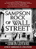 Sampson Rock of Wall Street