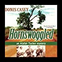 Hornswoggled (       UNABRIDGED) by Donis Casey Narrated by Pam Ward