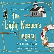 The Light Keeper's Legacy: Chloe Ellefson Mystery Series, Book 3 | Kathleen Ernst