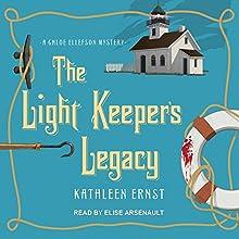 The Light Keeper's Legacy: Chloe Ellefson Mystery Series, Book 3   Livre audio Auteur(s) : Kathleen Ernst Narrateur(s) : Elise Arsenault