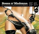 Various Artists Bossa N' Madonna