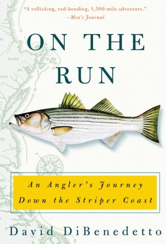 on-the-run-an-anglers-journey-down-the-striper-coast