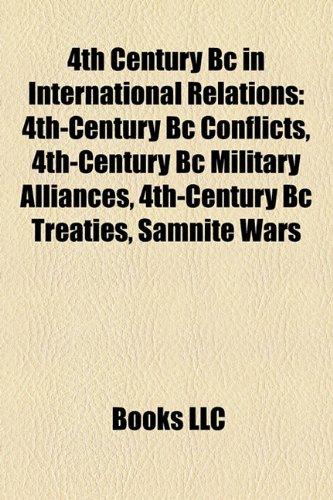 4th Century Bc in International Relations: 4th-Century Bc Conflicts, 4th-Century Bc Military Alliances, 4th-Century Bc Treaties, Samnite Wars
