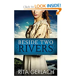 Beside Two Rivers (The Daughters of the Potomac, No. 2): Rita Gerlach: 9781426714153: Amazon.com: Books