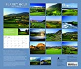 Planet Golf 2016 Wall Calendar: Featuring the Greatest Golf Courses Around the World