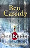 Soulbinder (The Chronicles of Zanthora: Book Three)