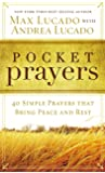 Pocket Prayers: 40 Simple Prayers that Bring Peace and Rest (English Edition)