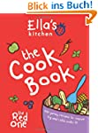 Ella's Kitchen: The Cook Book: 100 Yu...