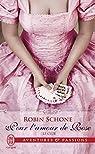 Le Club, tome 2 : Pour l'amour de Rose par Schone