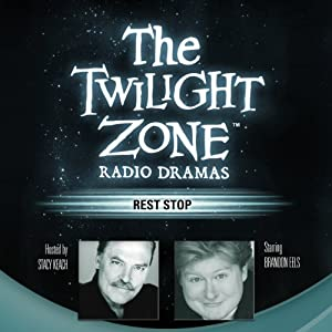 Rest Stop: The Twilight Zone Radio Dramas | [Steve Nubie]