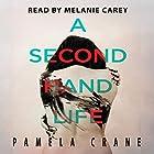 A Secondhand Life: The Killer Thriller Series, Book 2 Hörbuch von Pamela Crane Gesprochen von: Melanie Carey
