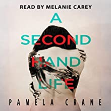 A Secondhand Life: The Killer Thriller Series, Book 2 Audiobook by Pamela Crane Narrated by Melanie Carey