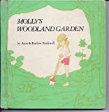 Molly's Woodland Garden, (0385018959) by Anne F. Rockwell