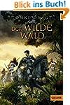 Der Wilde Wald: Abenteuer-Roman (Gull...