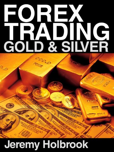 FOREX TRADING GOLD AND SILVER