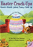 img - for Easter Crack-Ups: Knock-Knock Jokes Funny-Side Up (Lift-the-Flap Knock-Knock Book) book / textbook / text book